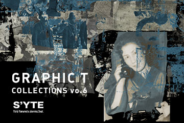 【New Arrivals】S'YTE GRAPHIC T COLLECTIONS Vol.6